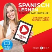 Spanisch Lernen - Einfach Lesen - Einfach Hören 1
