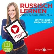 Russisch Lernen - Einfach Lesen - Einfach Hören 2