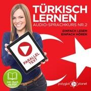 Türkisch Lernen - Einfach Lesen - Einfach Hören 2