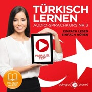 Türkisch Lernen - Einfach Lesen - Einfach Hören 3