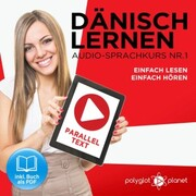 Dänisch Lernen - Einfach Lesen - Einfach Hören 1