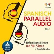 Spanisch Parallel Audio - Teil 1