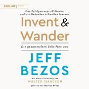 Invent and Wander - Das Erfolgsrezept 'Erfinden und die Gedanken schweifen lassen'