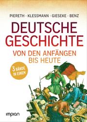 Deutsche Geschichte von den Anfängen bis heute