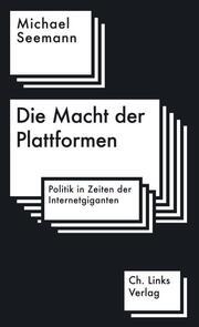 Die Macht der Plattformen - Cover