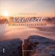 Verborgene Schönheit Elbsandsteingebirge