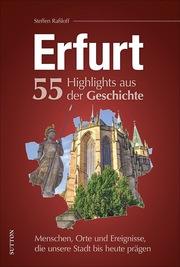 Erfurt - 55 Highlights aus der Geschichte - Cover