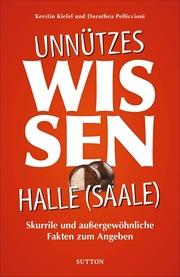 Unnützes Wissen Halle a. d. Saale