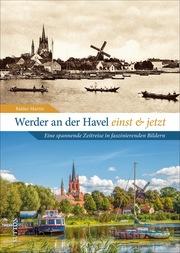 Werder an der Havel einst und jetzt