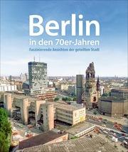 Berlin in den 70er-Jahren