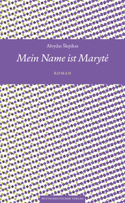 Mein Name ist Maryte