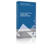 Das Baustellenhandbuch Garten- und Landschaftsbau