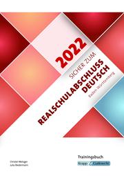 Sicher zum Realschulabschluss Deutsch Baden-Württemberg 2022