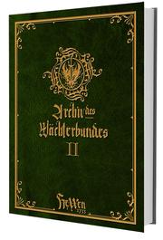 HeXXen 1733: Archiv des Wächterbundes II