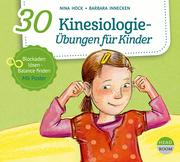 30 Kinesiologie-Übungen für Kinder