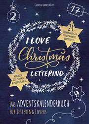 I Love Christmas Lettering - Das Adventskalenderbuch für Lettering Lovers