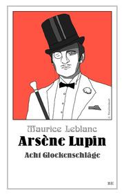 Arsène Lupin - Acht Glockenschläge