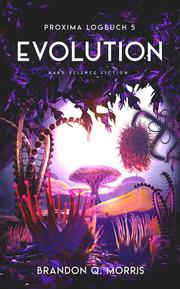 Proxima-Logbuch 5: Evolution