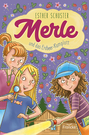 Merle und das Erdbeer-Komplott
