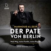 Der Pate von Berlin: Mein Weg, meine Familie, meine Regeln - Cover