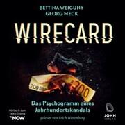 Wirecard: Das Psychogramm eines Jahrhundertskandals - Das Hörbuch zum Doku-Drama auf TV Now