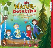 Die Natur-Detektive 1