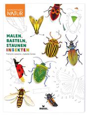 Malen, Basteln, Staunen - Insekten - Cover