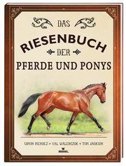 Das Riesenbuch der Pferde und Ponys