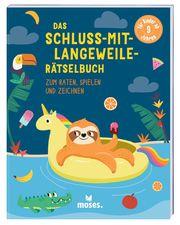 Das Schluss-mit-Langeweile-Rätselbuch - Cover