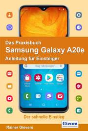 Das Praxisbuch Samsung Galaxy A20e