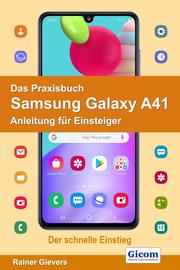Das Praxisbuch Samsung Galaxy A41