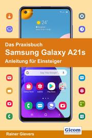 Das Praxisbuch Samsung Galaxy A21s