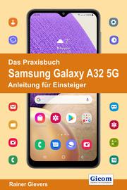 Das Praxisbuch Samsung Galaxy A32 5G