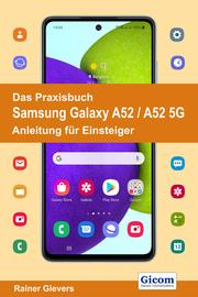 Das Praxisbuch Samsung Galaxy A52/A52 5G