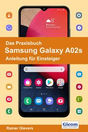 Das Praxisbuch Samsung Galaxy A02s