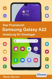 Das Praxisbuch Samsung Galaxy A22