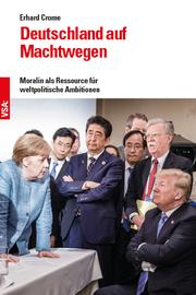 Deutschland auf Machtwegen