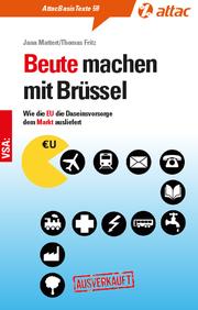 Beute machen mit Brüssel
