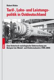 Tarif-, Lohn- und Leistungspolitik in Ostdeutschland