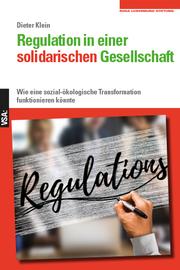 Regulation in einer solidarischen Gesellschaft