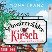 Schwarzwälder Kirsch - Christa Haas' erster Fall (Ungekürzt)
