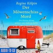 Der Möwenschiss-Mord - Ino Tjarks & Co. ermitteln - Ein Küsten-Krimi,(ungekürzt)