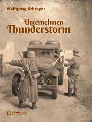 Unternehmen Thunderstorm, Gesamtausgabe