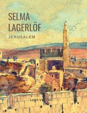 Selma Lagerlöf: Jerusalem (Roman)