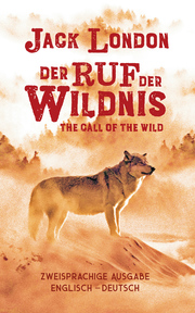 Ruf der Wildnis/The Call of the Wild