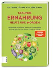 Gesunde Ernährung heute und morgen