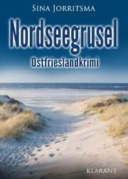 Nordseegrusel. Ostfrieslandkrimi