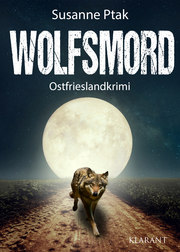 Wolfsmord. Ostfrieslandkrimi