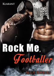 Rock Me, Footballer