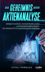 Das Geheimnis guter Aktienanalyse (Taschenbuch)